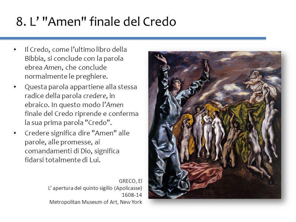 8. L' Amen finale del Credo