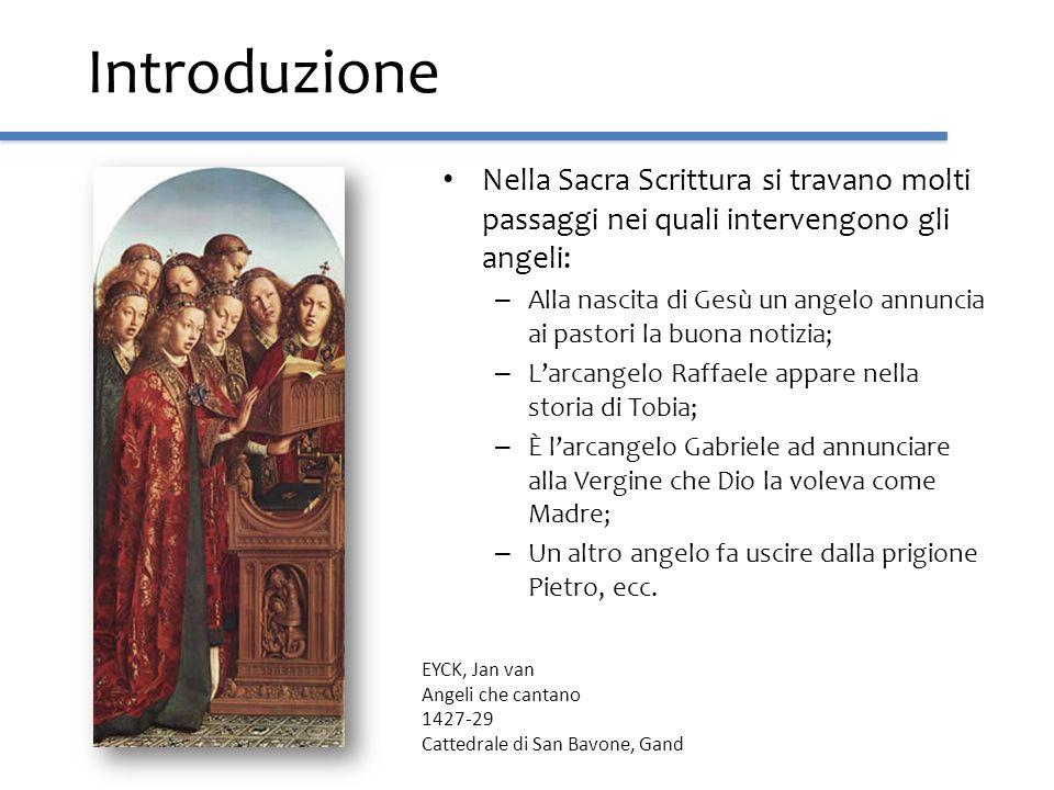 Introduzione Nella Sacra Scrittura si travano molti passaggi nei quali intervengono gli angeli: