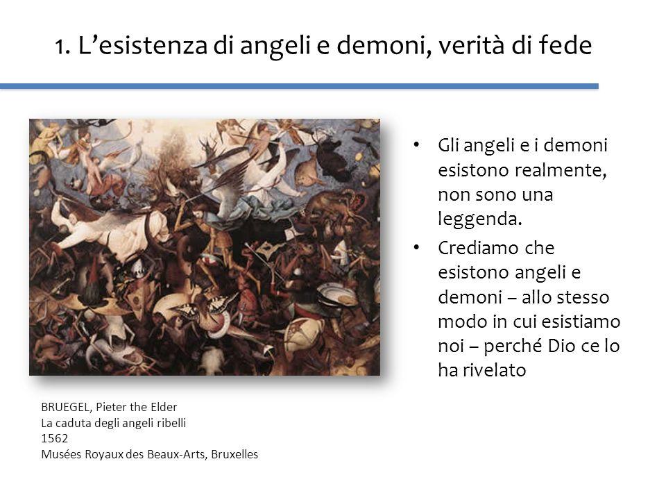 1. L'esistenza di angeli e demoni, verità di fede