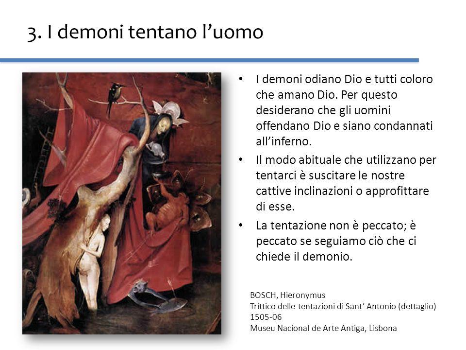 3. I demoni tentano l'uomo