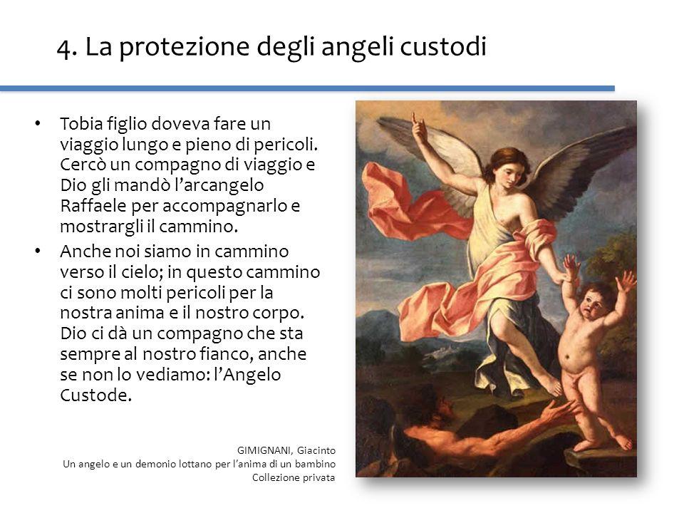 4. La protezione degli angeli custodi