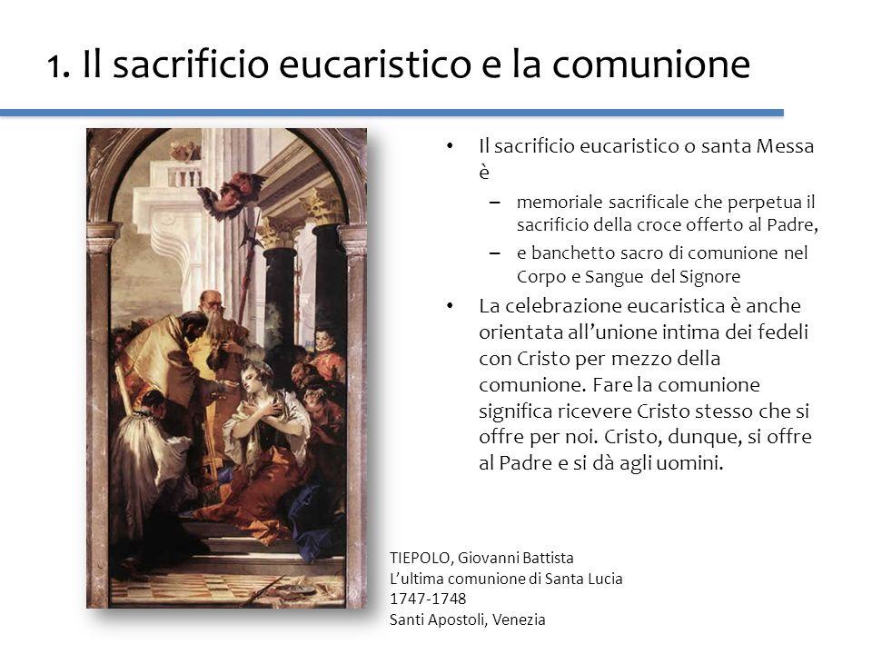 1. Il sacrificio eucaristico e la comunione