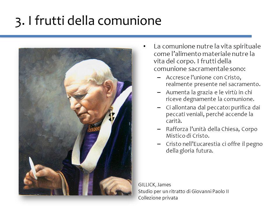 3. I frutti della comunione