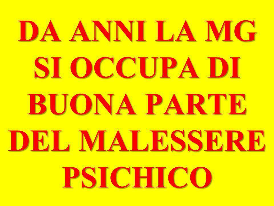 DA ANNI LA MG SI OCCUPA DI BUONA PARTE DEL MALESSERE PSICHICO