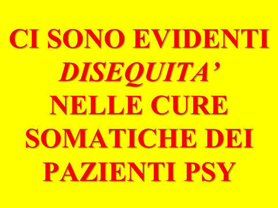 CI SONO EVIDENTI DISEQUITA' NELLE CURE SOMATICHE DEI PAZIENTI PSY