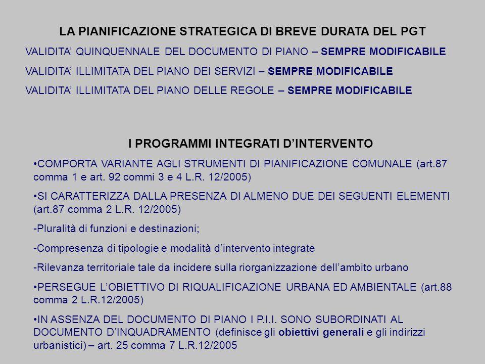 LA PIANIFICAZIONE STRATEGICA DI BREVE DURATA DEL PGT