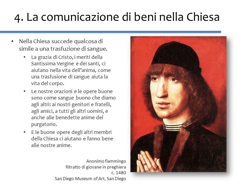 4. La comunicazione di beni nella Chiesa
