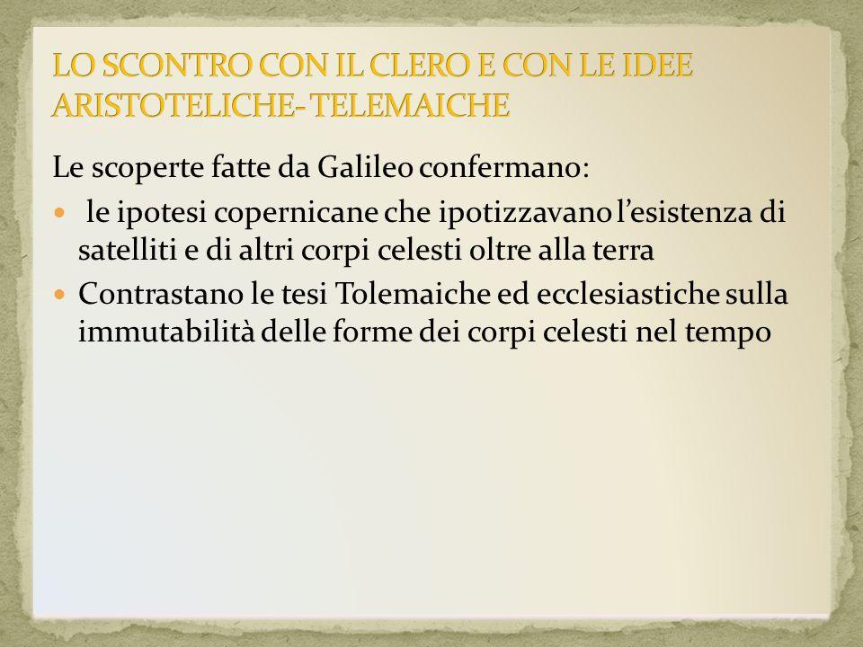 LO SCONTRO CON IL CLERO E CON LE IDEE ARISTOTELICHE- TELEMAICHE