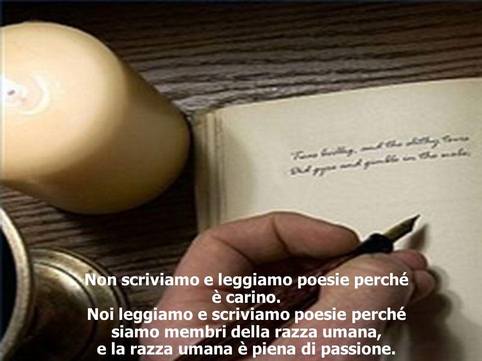 Non scriviamo e leggiamo poesie perché è carino