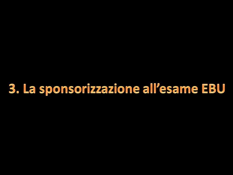 3. La sponsorizzazione all'esame EBU