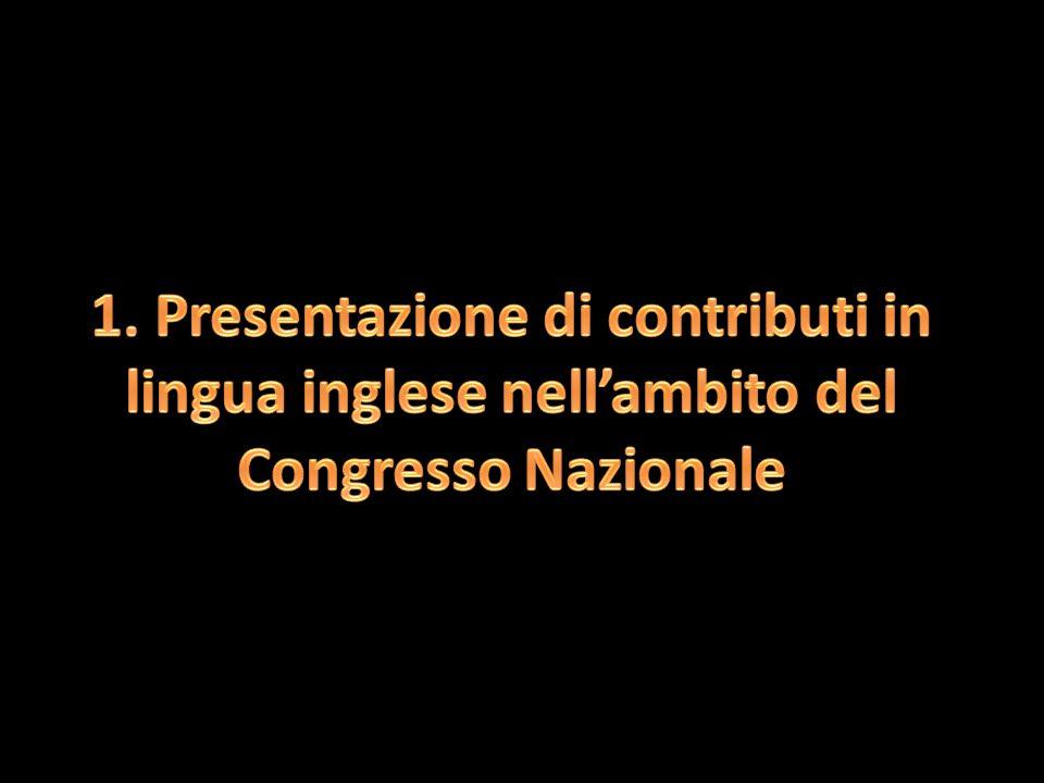 1. Presentazione di contributi in lingua inglese nell'ambito del Congresso Nazionale