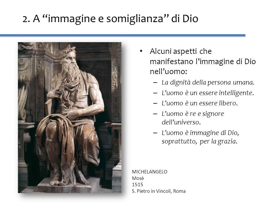 2. A immagine e somiglianza di Dio