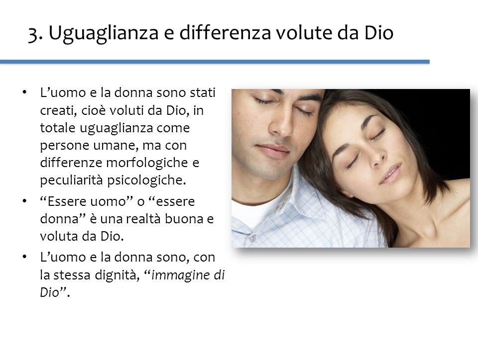 3. Uguaglianza e differenza volute da Dio