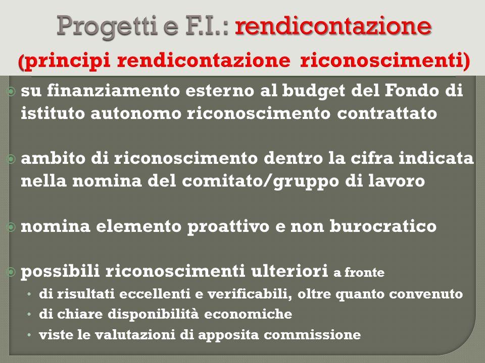 Progetti e F.I.: rendicontazione (principi rendicontazione riconoscimenti)