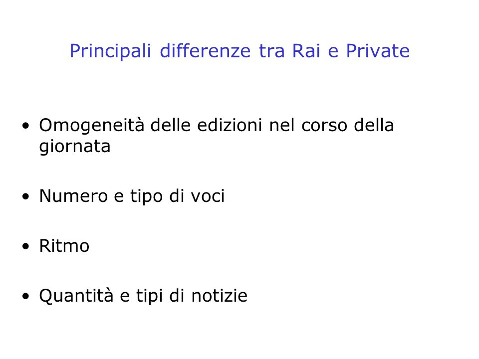Principali differenze tra Rai e Private