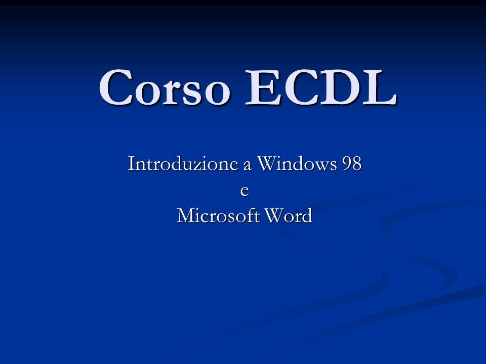 Introduzione a Windows 98 e Microsoft Word
