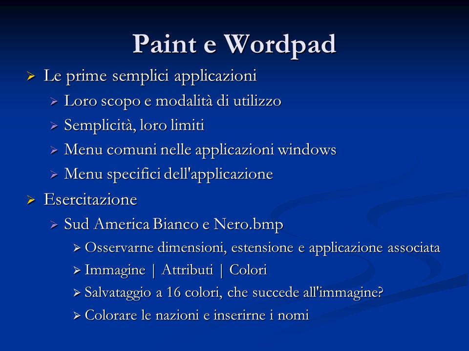 Paint e Wordpad Le prime semplici applicazioni Esercitazione