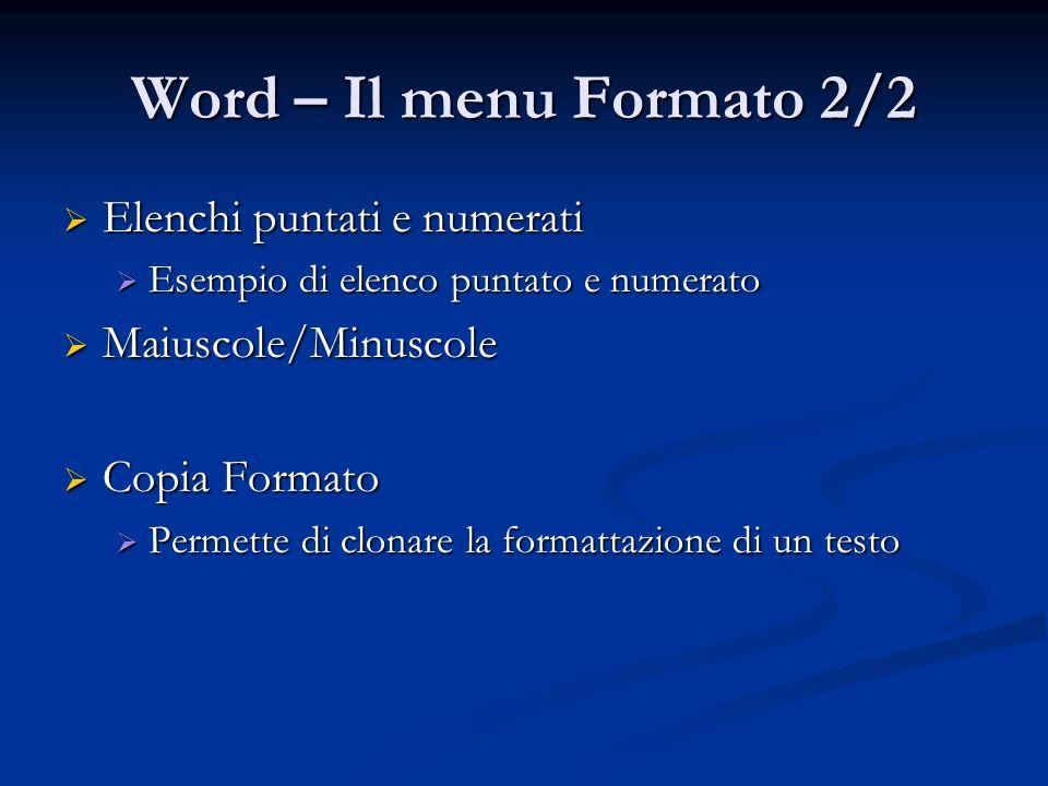 Word – Il menu Formato 2/2 Elenchi puntati e numerati