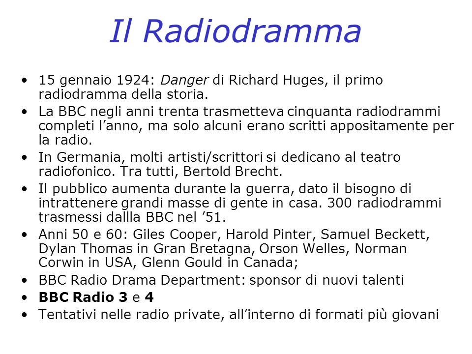 Il Radiodramma15 gennaio 1924: Danger di Richard Huges, il primo radiodramma della storia.