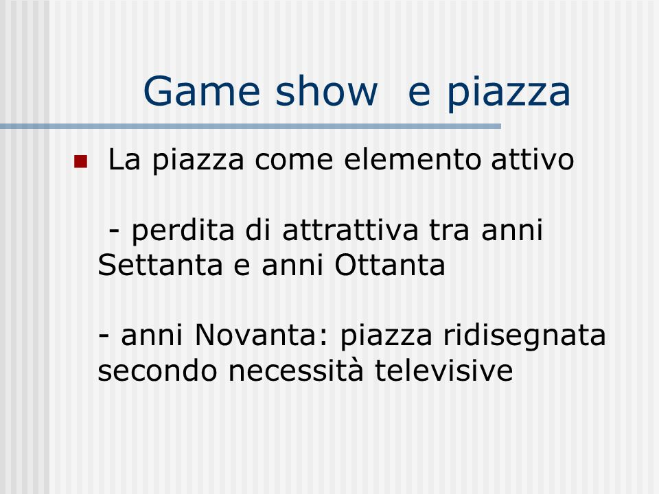 Game show e piazza