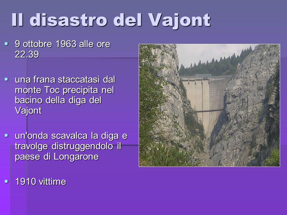 Il disastro del Vajont 9 ottobre 1963 alle ore 22.39