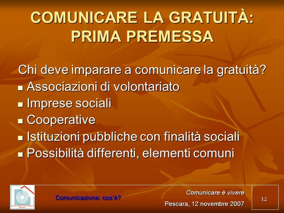 COMUNICARE LA GRATUITÀ: PRIMA PREMESSA