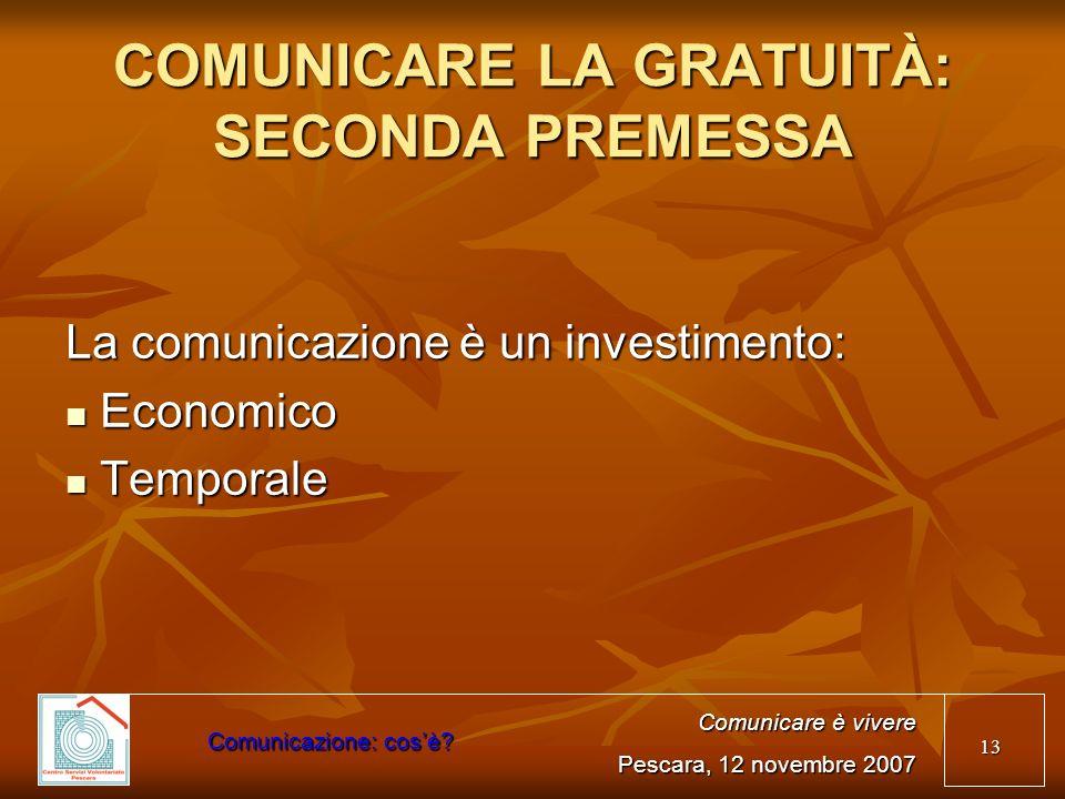 COMUNICARE LA GRATUITÀ: SECONDA PREMESSA