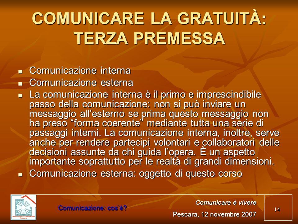 COMUNICARE LA GRATUITÀ: TERZA PREMESSA