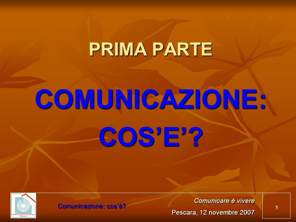 COMUNICAZIONE: COS'E'