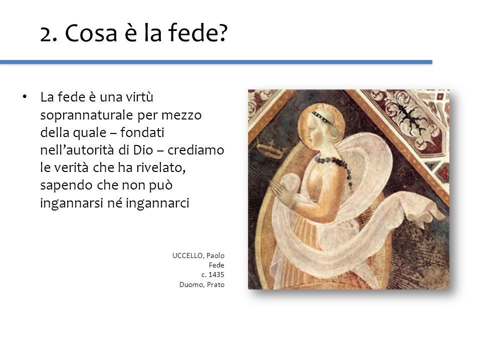 2. Cosa è la fede