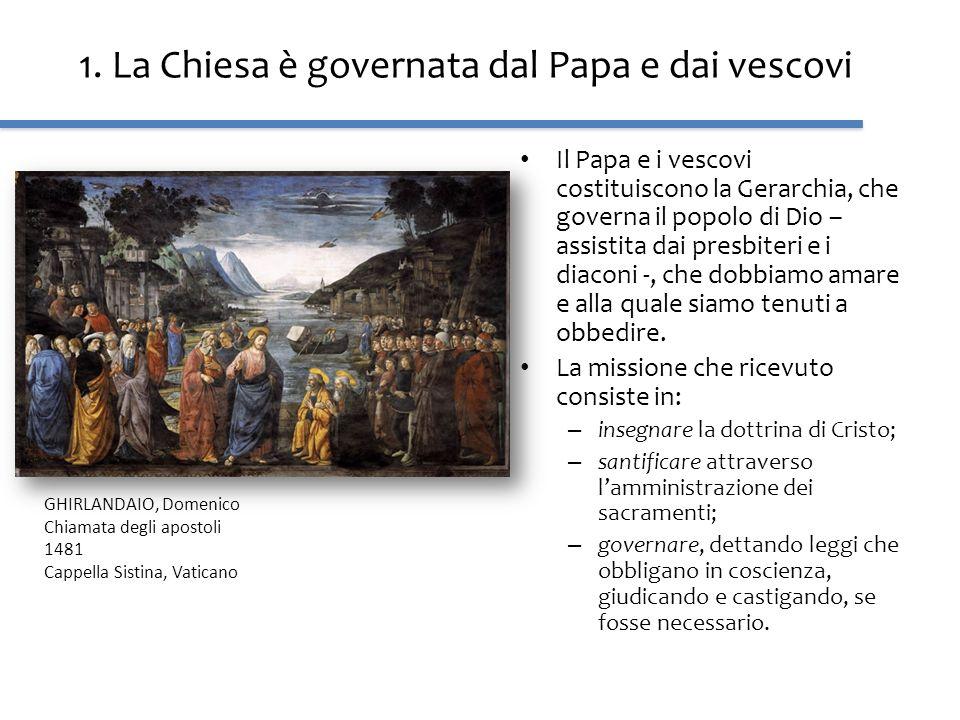 1. La Chiesa è governata dal Papa e dai vescovi