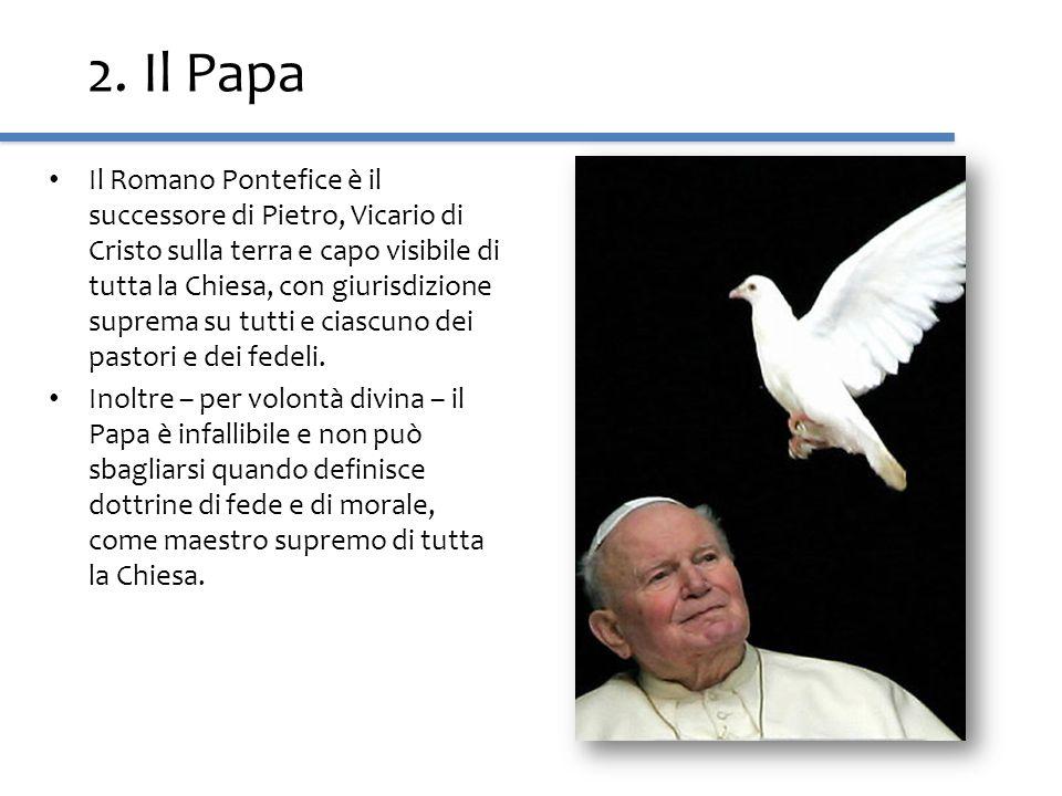 2. Il Papa