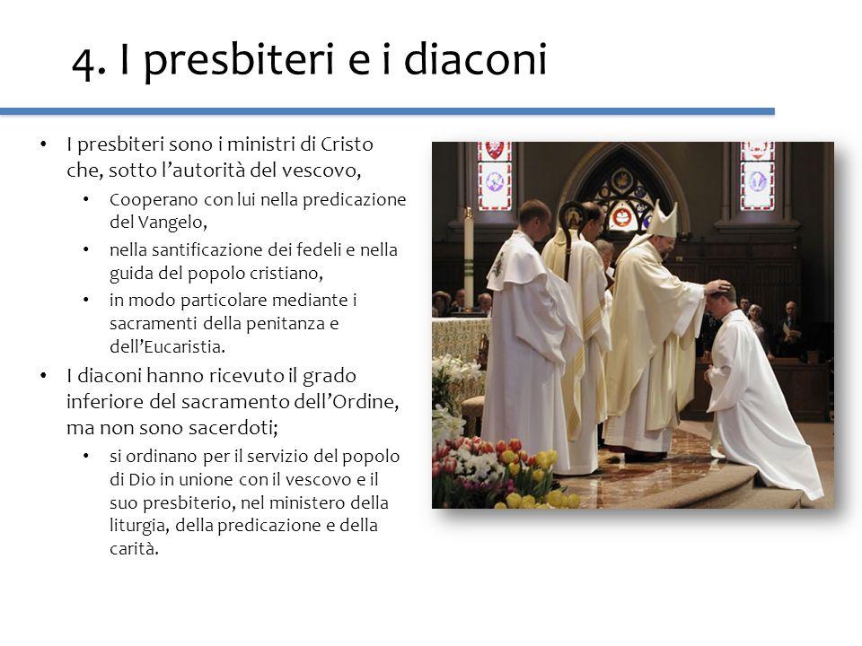 4. I presbiteri e i diaconi
