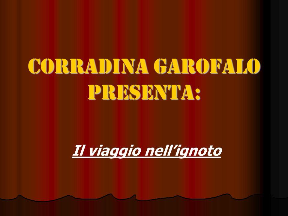 Corradina Garofalo presenta: