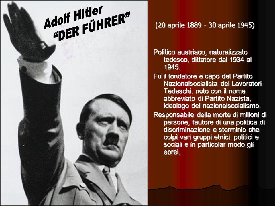 Adolf Hitler DER FÜHRER (20 aprile 1889 - 30 aprile 1945)