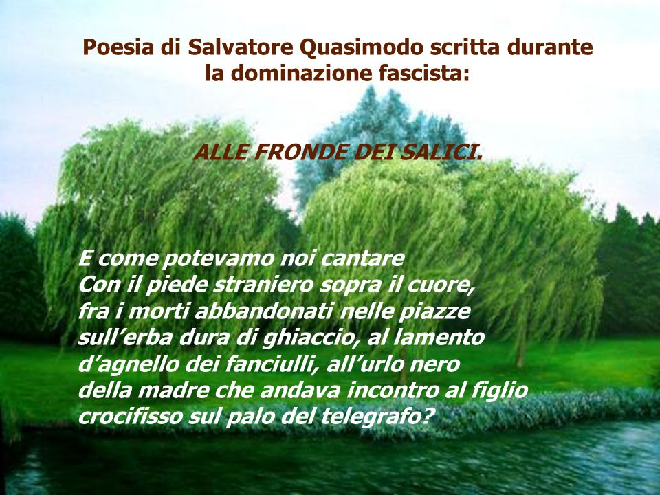Poesia di Salvatore Quasimodo scritta durante la dominazione fascista: