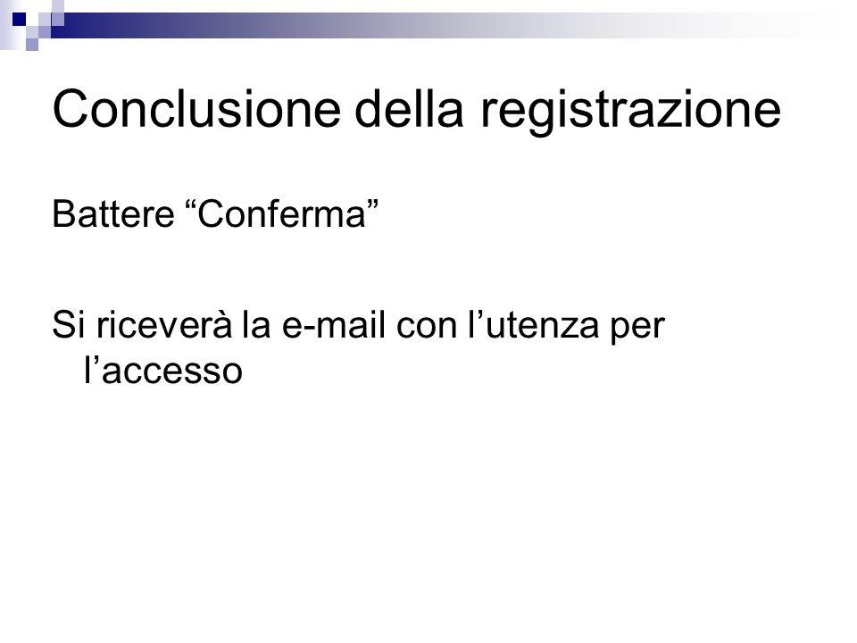 Conclusione della registrazione