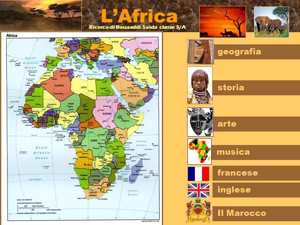 L'Africa geografia storia arte musica francese inglese Il Marocco
