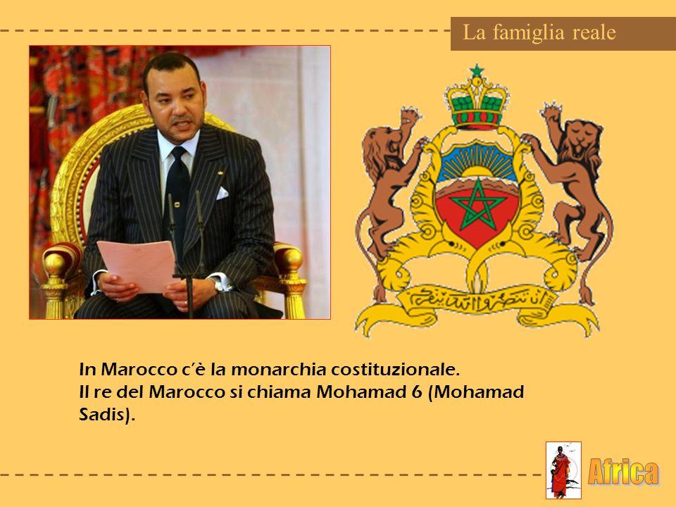 Africa La famiglia reale In Marocco c'è la monarchia costituzionale.