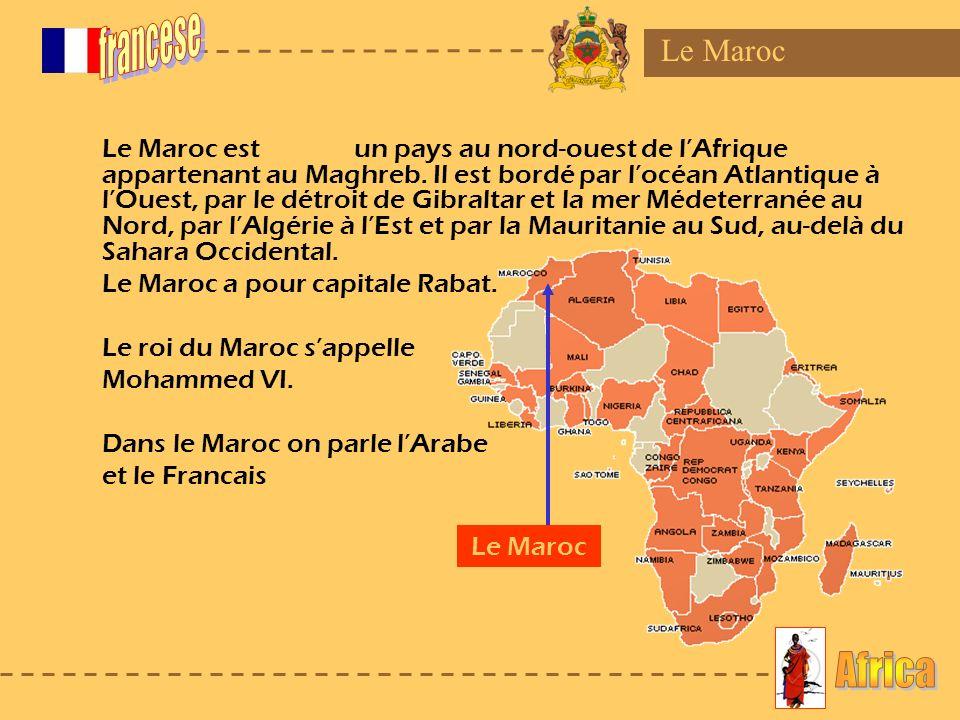 francese Africa Le Maroc Le Maroc a pour capitale Rabat.