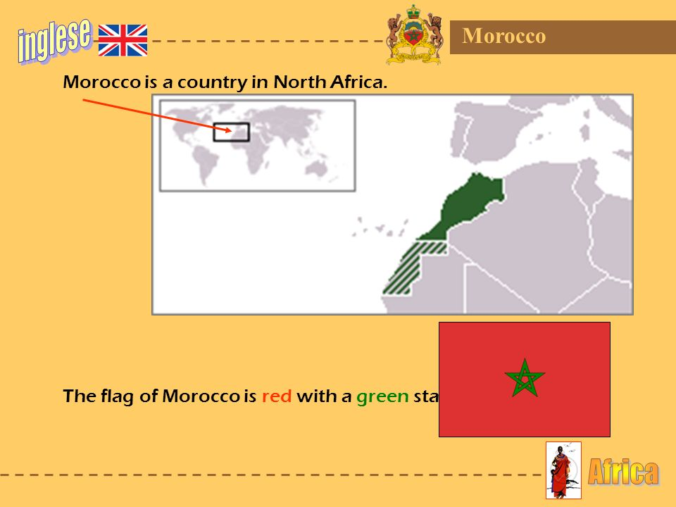 inglese Africa Morocco Morocco is a country in North Africa.