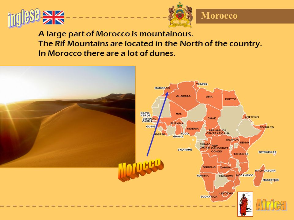 inglese Morocco Africa Morocco A large part of Morocco is mountainous.