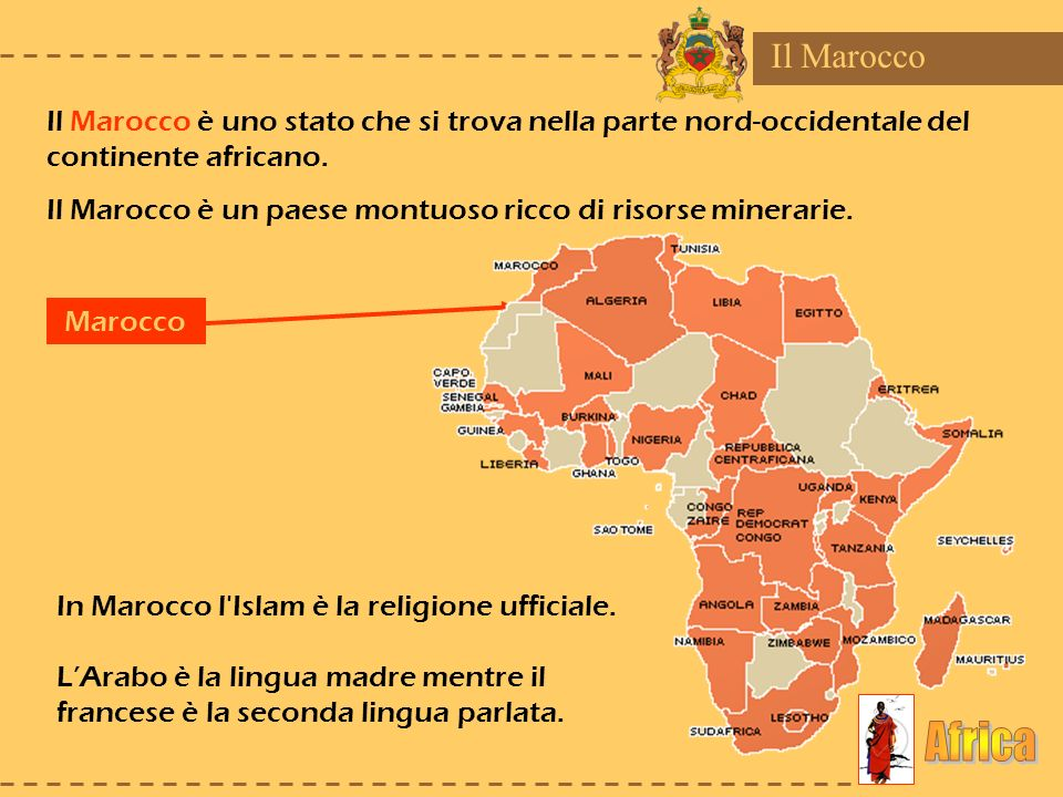Il MaroccoIl Marocco è uno stato che si trova nella parte nord-occidentale del continente africano.