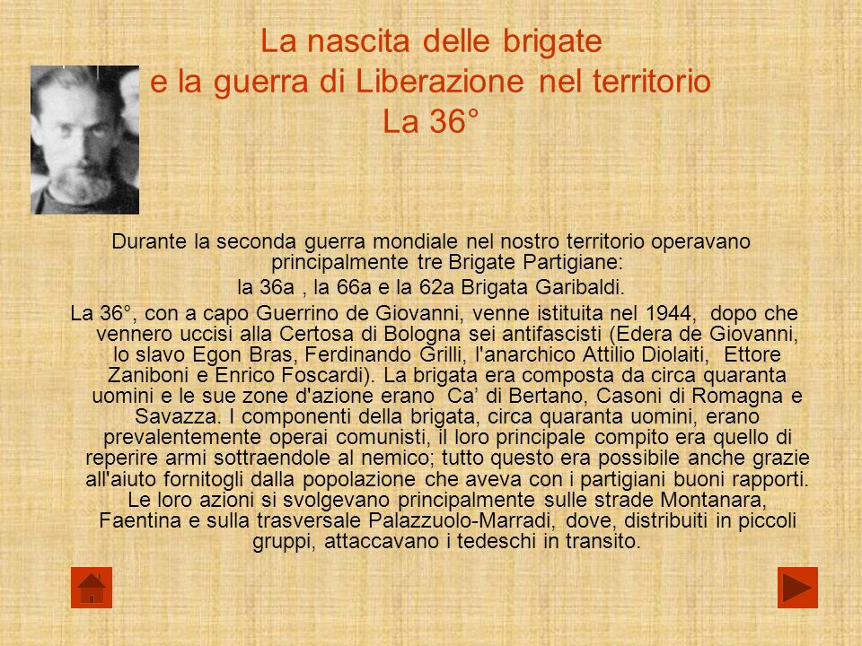 la 36a , la 66a e la 62a Brigata Garibaldi.