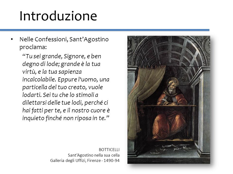 Introduzione Nelle Confessioni, Sant'Agostino proclama: