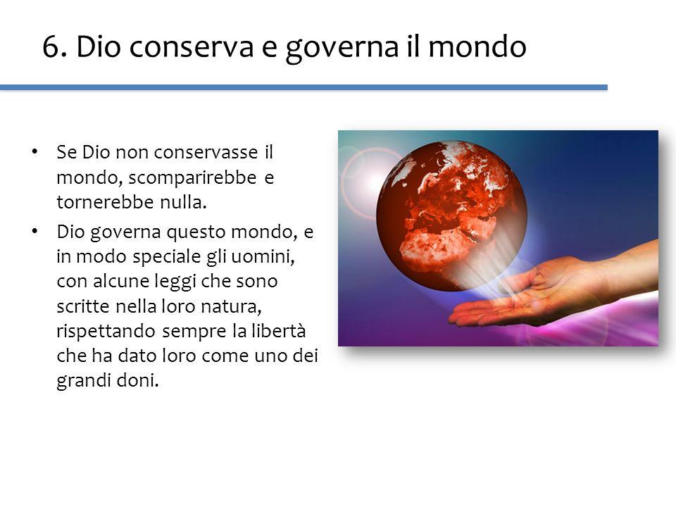 6. Dio conserva e governa il mondo