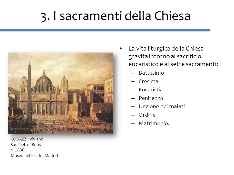 3. I sacramenti della Chiesa