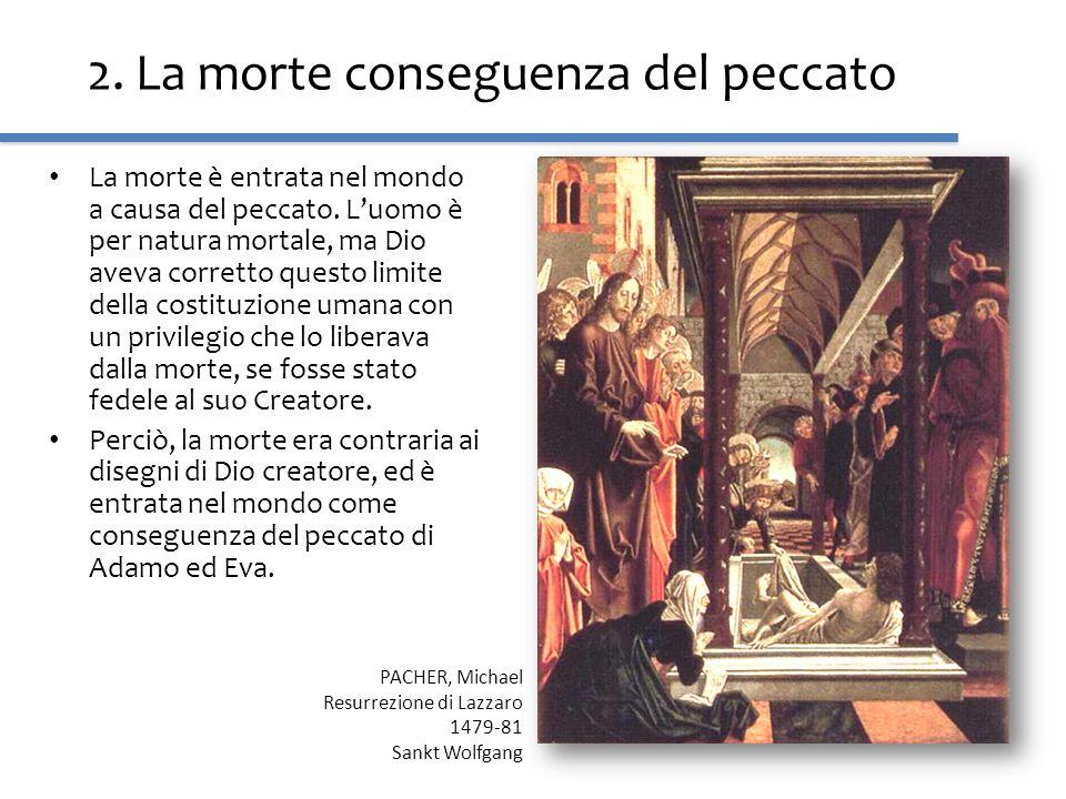 2. La morte conseguenza del peccato