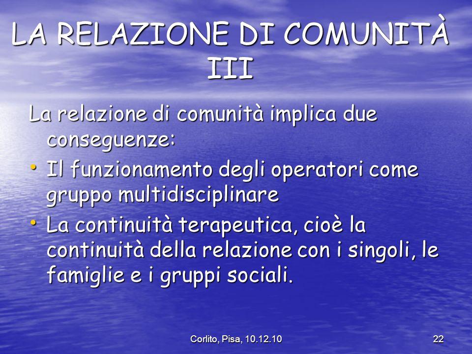 LA RELAZIONE DI COMUNITÀ III