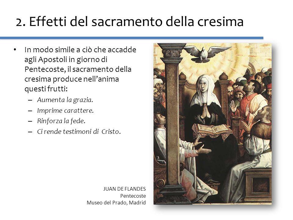 2. Effetti del sacramento della cresima
